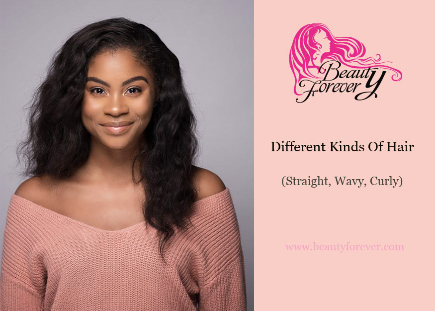 What Do You Know About Different Kinds Of Hair? (Straight, Wavy, Curly)