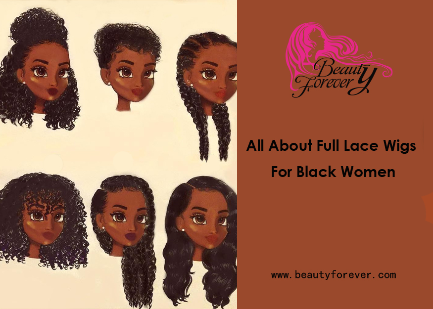 All About Full Lace Wigs For Black Women