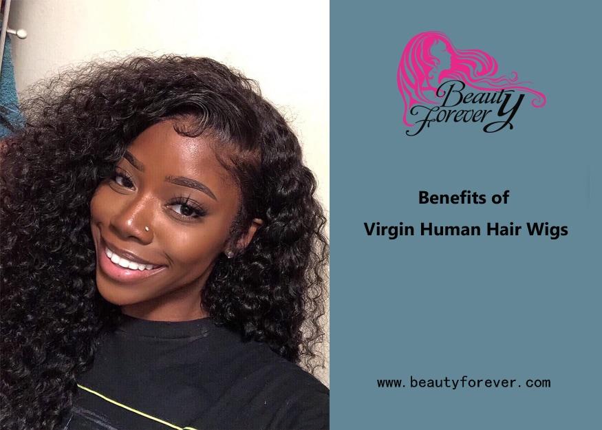 Benefits of Virgin Human Hair Wigs