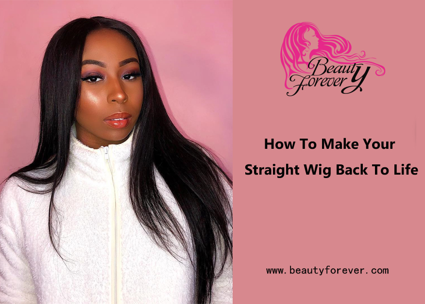 How To Make Your Straight Wig Back To Life