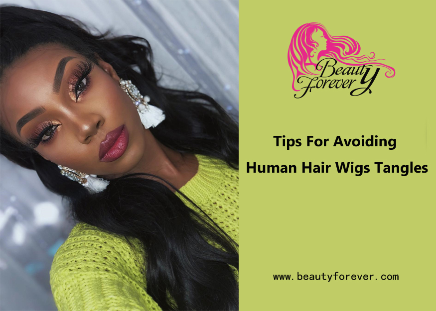 Tips For Avoiding Human Hair Wigs Tangles