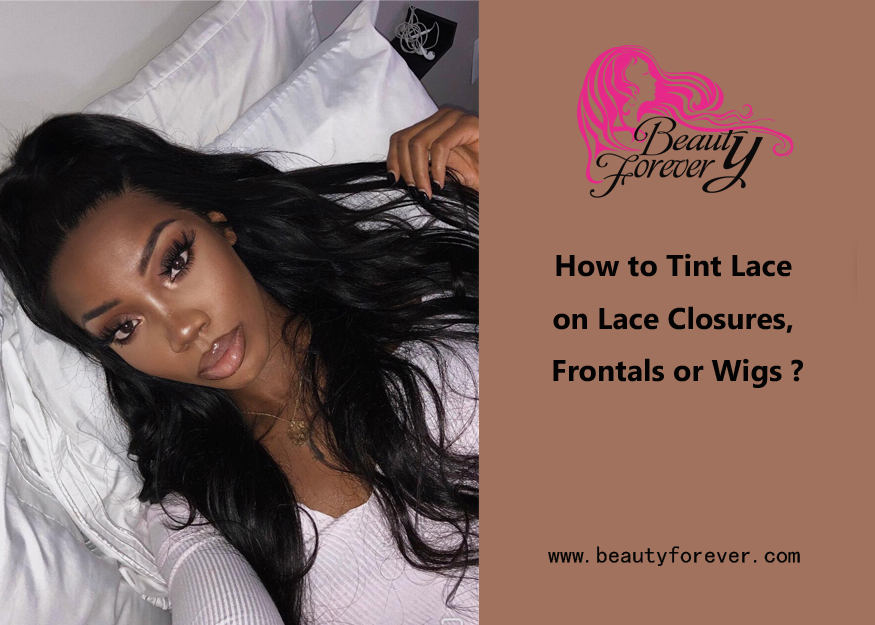 How to Tint Lace on Lace Closures, Frontals or Wigs?