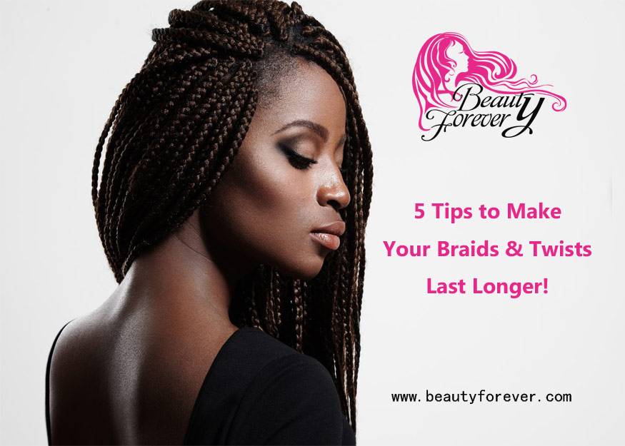 5 Tips to Make Your Braids & Twists Last Longer!