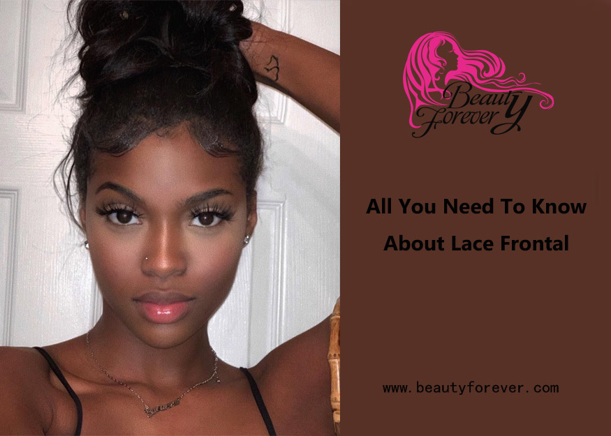 All You Need To Know About Lace Frontal
