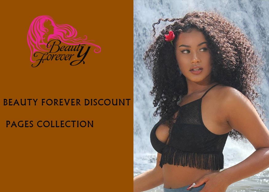 Beauty Forever Virgin Hair Big Discount Pages Collection