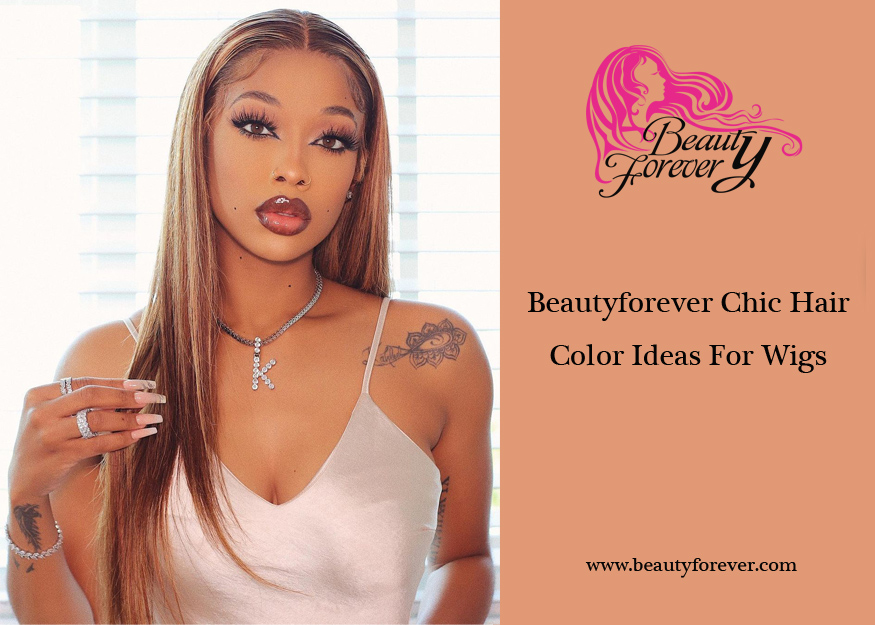 Beautyforever Chic Hair Color Ideas For Wigs
