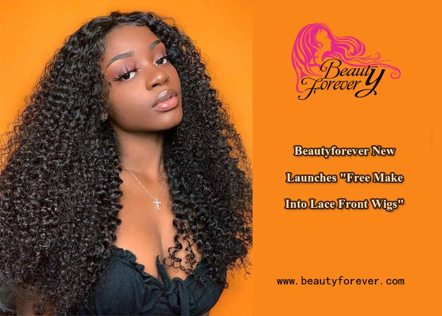 "Beautyforever New Launches ""Free Make Into Lace Front Wigs"""