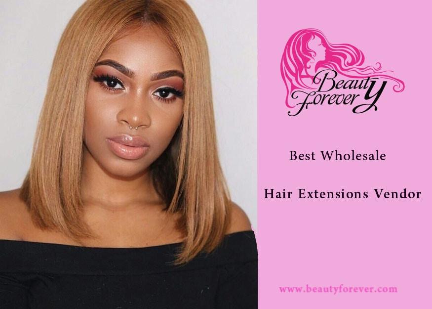 Best Wholesale Hair Extensions Vendor Beauty Forever Blog