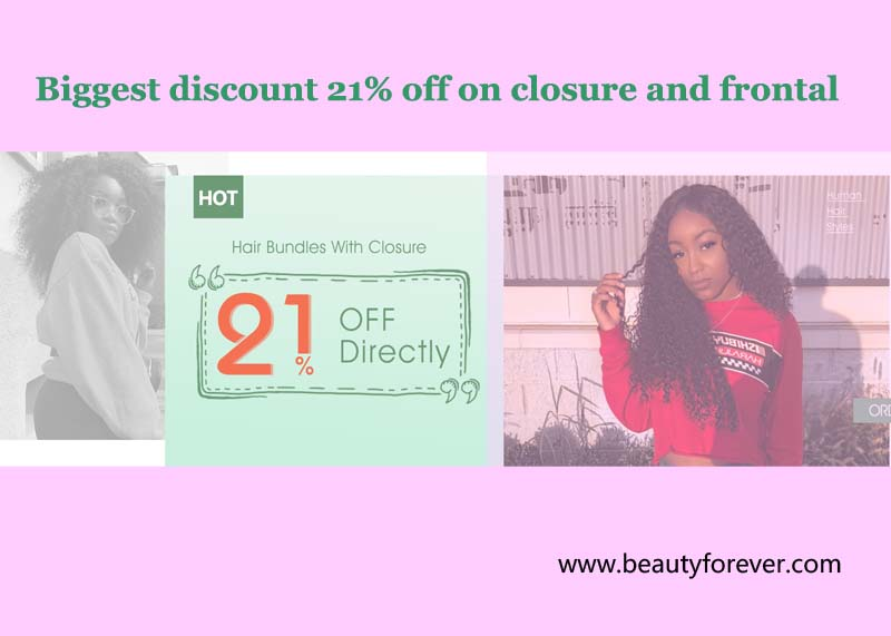 Biggest discount 21% off on closure and frontal