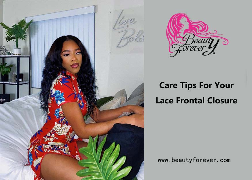 Care Tips For Your Lace Frontal Closure
