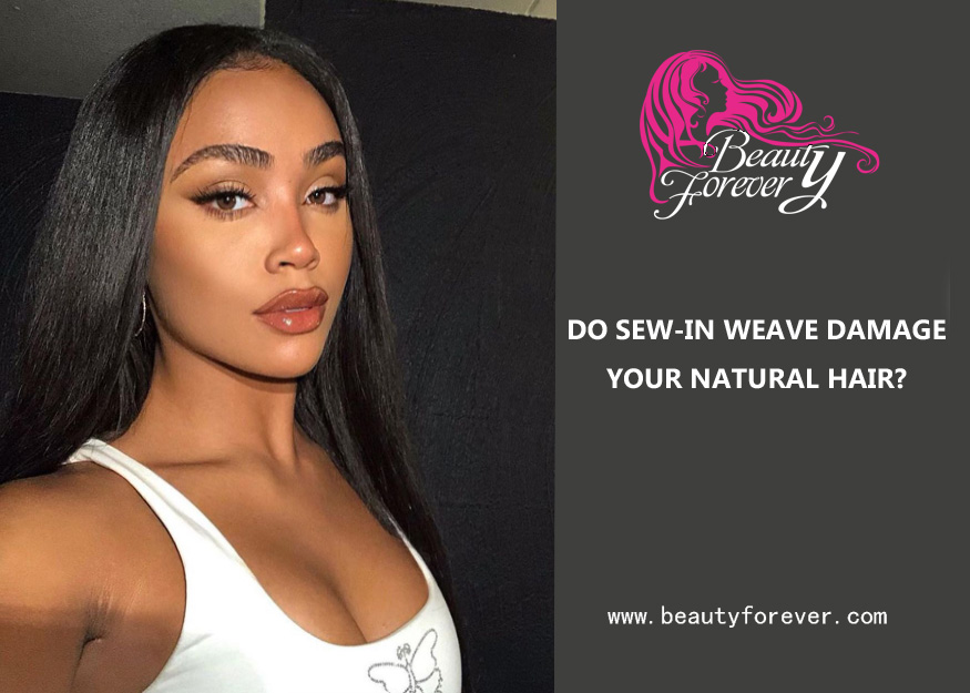 DO SEW-IN WEAVE DAMAGE YOUR NATURAL HAIR?