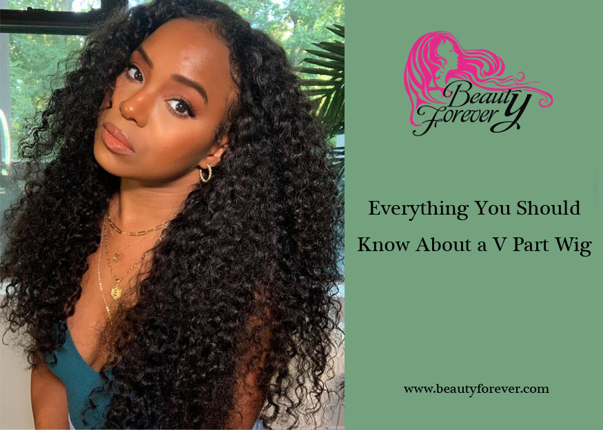 Everything You Should Know About a V Part Wig