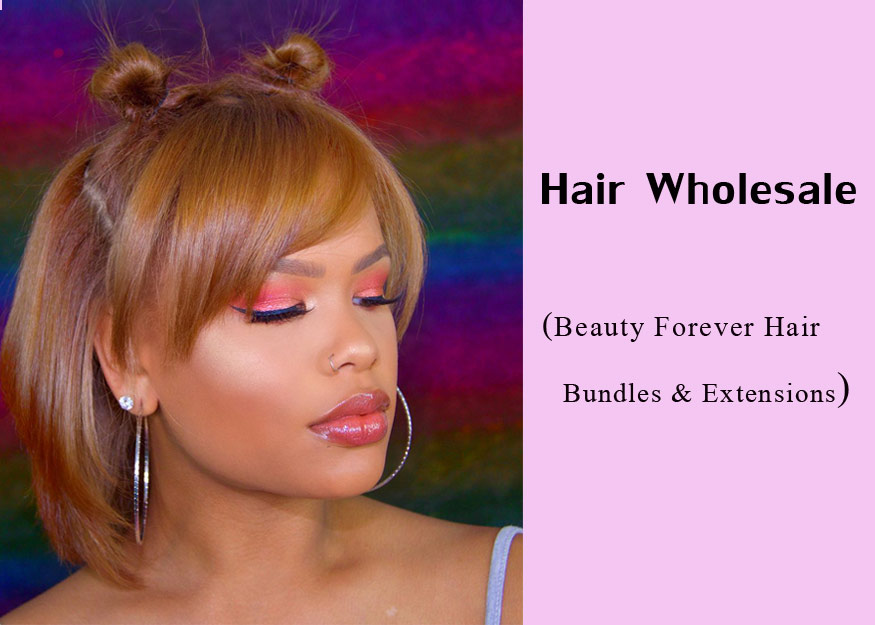 Hair Wholesale (Beauty Forever Hair Bundles & Extensions)