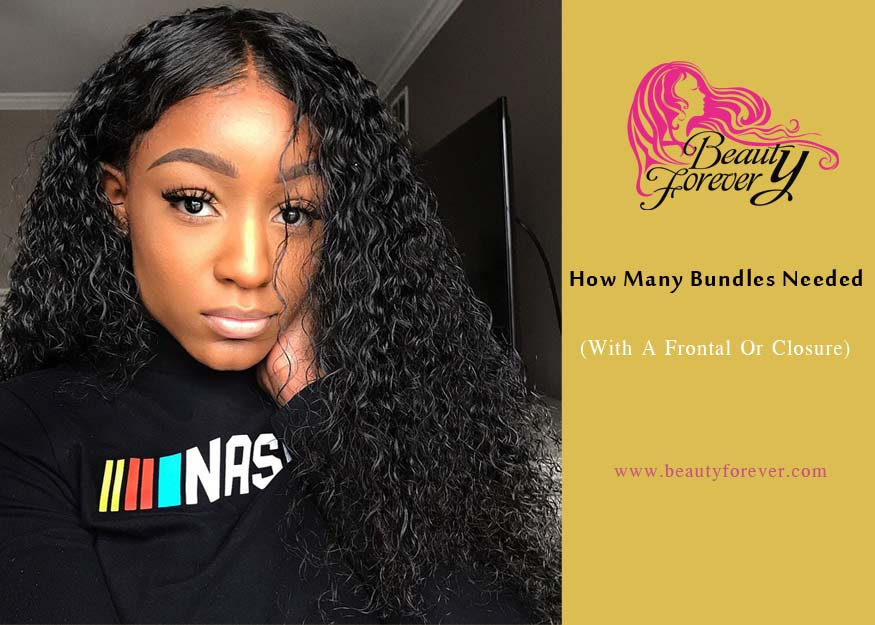 How Many Bundles Do You Need With A Closure Or Frontal Beauty