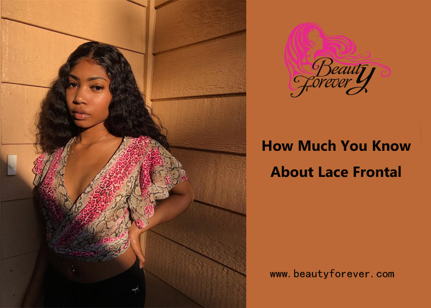 How Much You Know About Lace Frontal