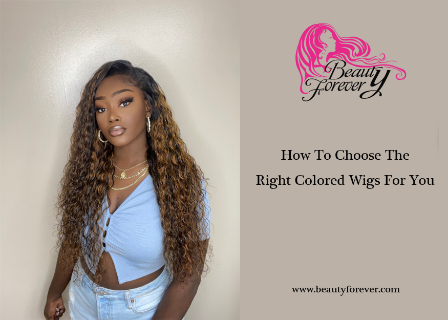 How To Choose The Right Colored Wigs For You