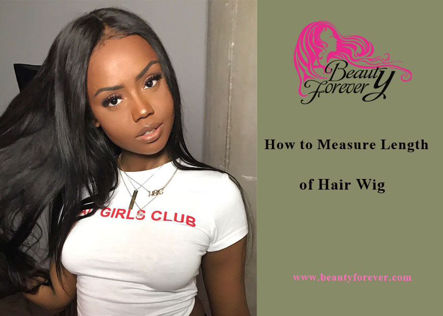 How to Measure The Hair Length of Your Hair Wig?