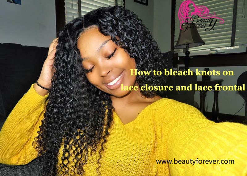 How to bleach knots on lace closure and lace frontal