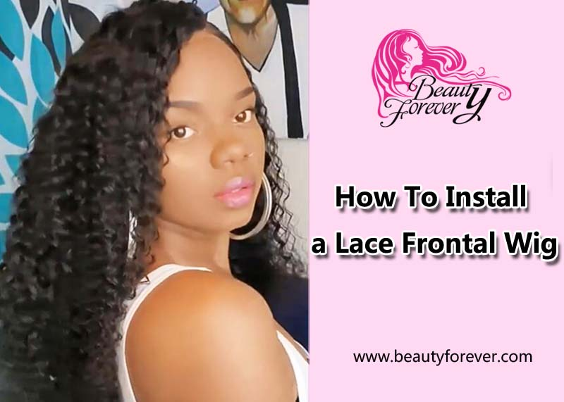 How To Install a Lace Frontal Wig