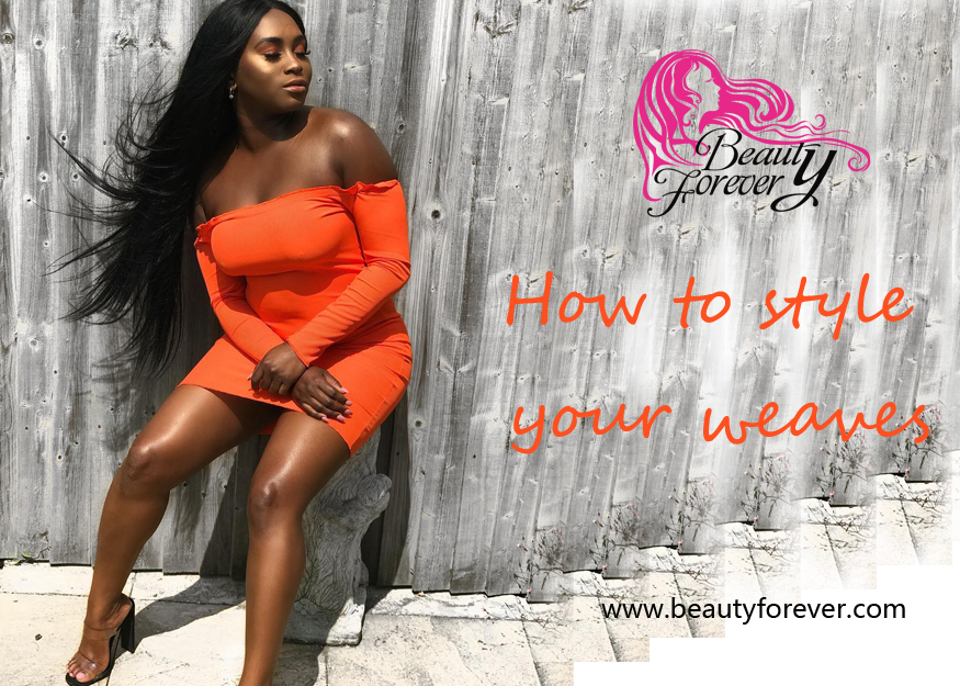 How To Style Your Weaves