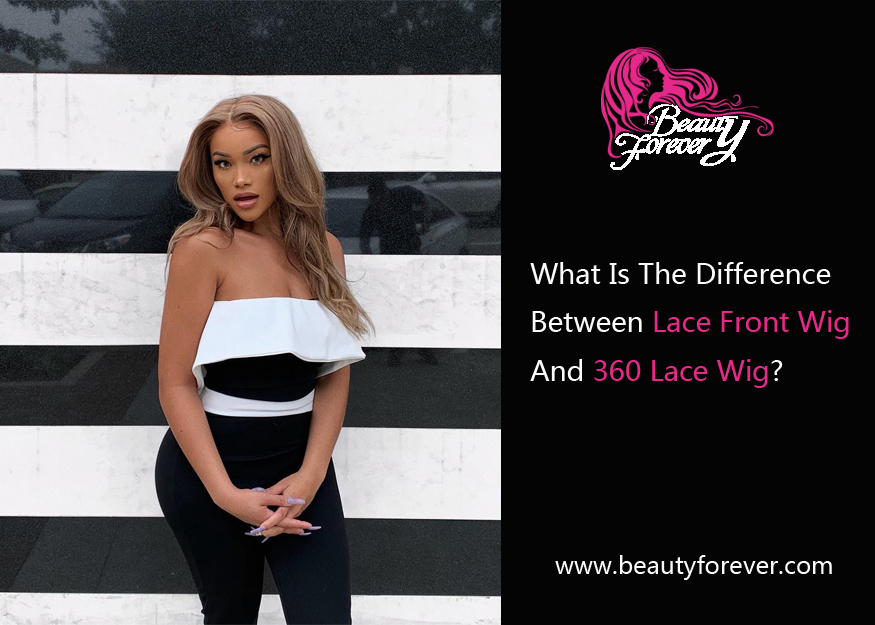What is the difference between lace front wig and 360 lace wig?