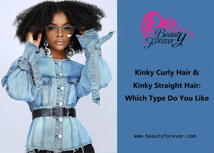 Kinky Curly Hair & Kinky Straight Hair: Which Type Do You Like