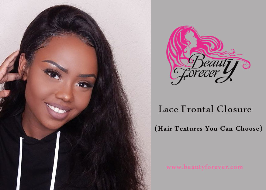 Lace Frontal Closure | 4 Hair Textures You Can Choose