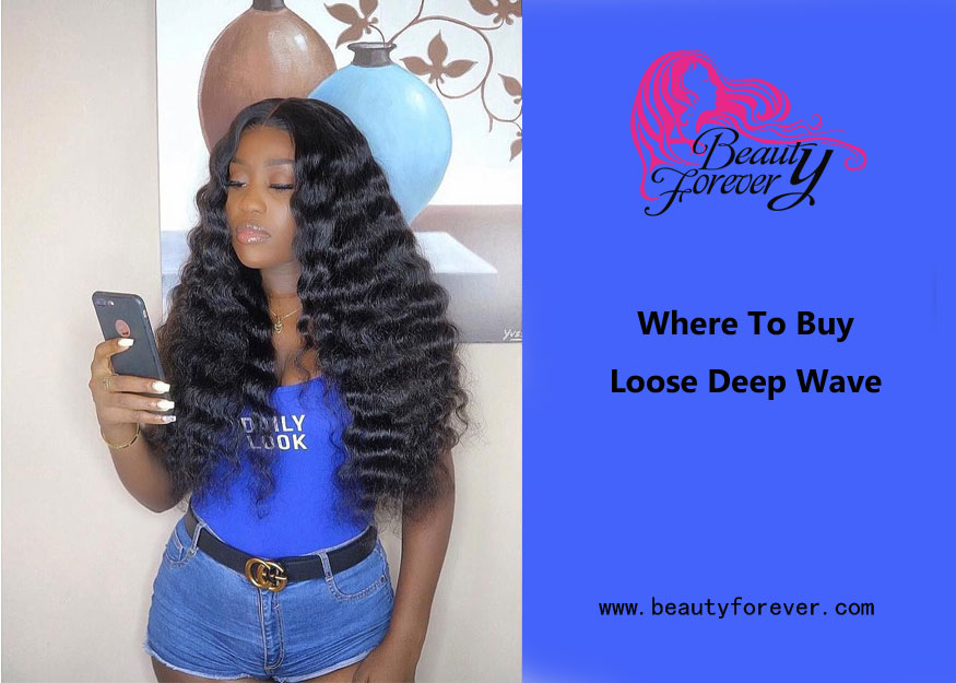 Where To Buy Loose Deep Wave