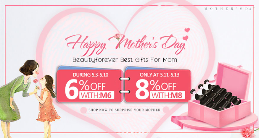 Mother's Day 2018 Beauty Forever Hair Discount