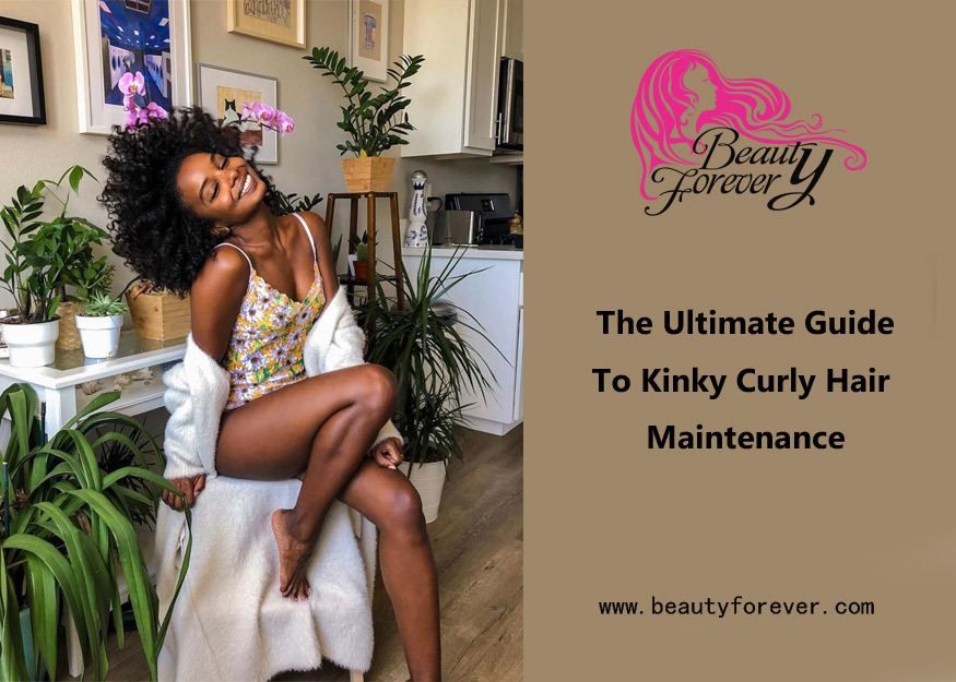 The Ultimate Guide To Kinky Curly Hair Maintenance