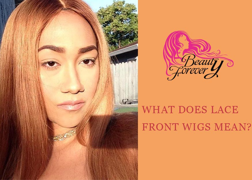 What Does Lace Front Wigs Mean?