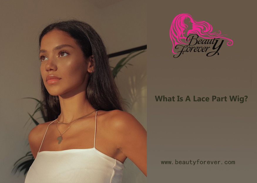What Is A Lace Part Wig?