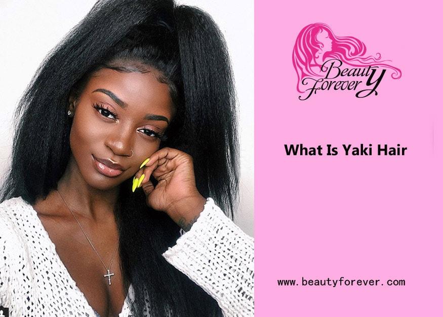 What Is Yaki Hair