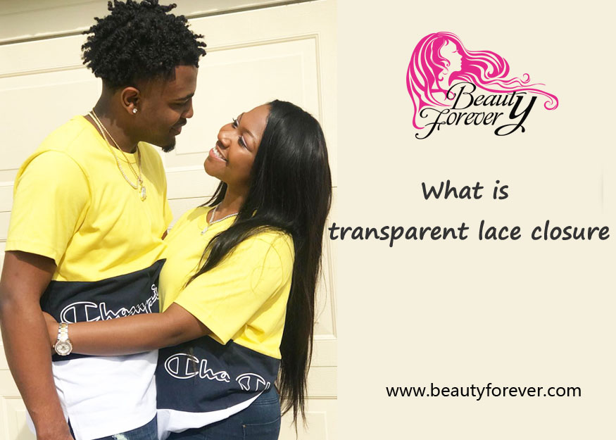 What Is Transparent Lace Closure