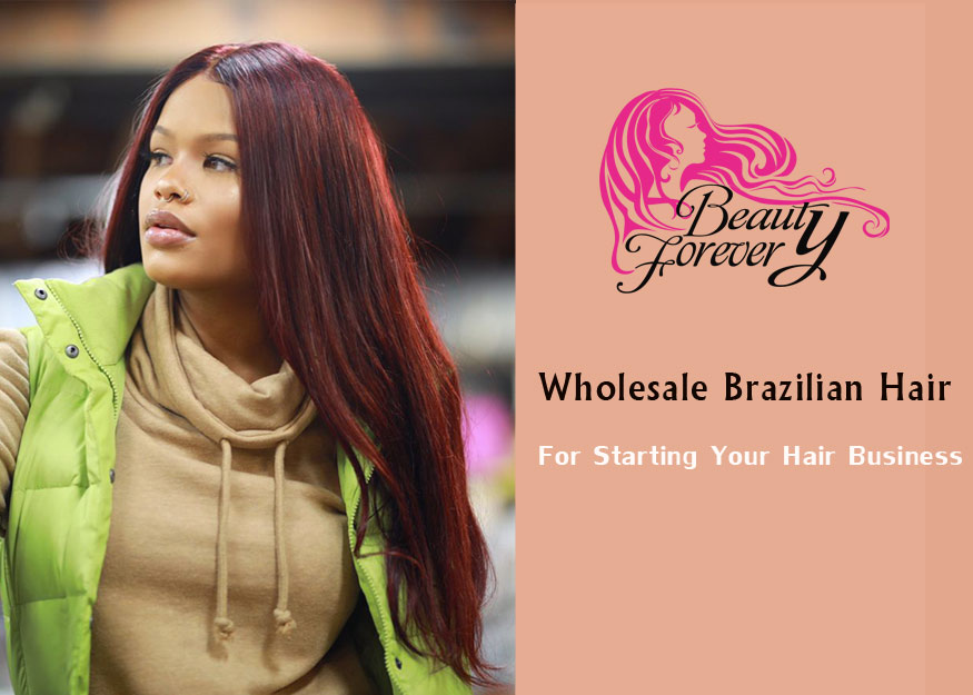 Wholesale Brazilian Hair Bundles For Starting Your Hair Extension Business