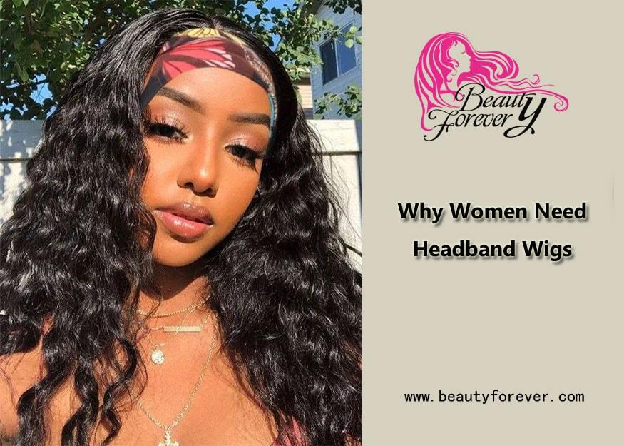 Why Women Need Headband Wigs?
