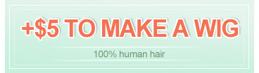 +$5 to make wigs